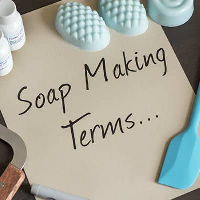 Soap Making Terms